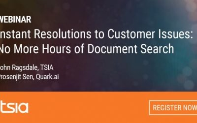 Join us for TSIA Webinar: Instant Resolutions to Customer Issues; No More Hours of Document Search